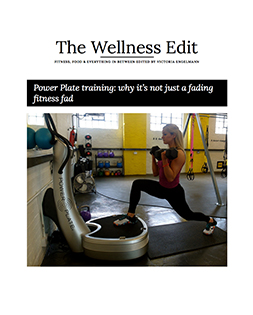 Power Plate in The Wellness Edit