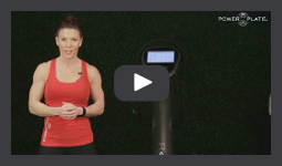 Watch the Power Plate Orientation Training Video